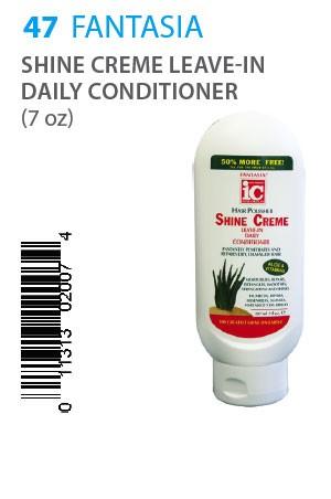 [Fantasia-box#47] IC Shine Creme Leave-In Daily Conditioner (7oz)